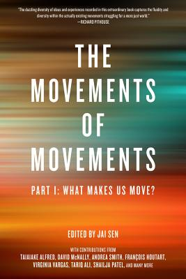 Image for The Movements of Movements: Part 1: What Makes Us Move? (Challenging Empires)