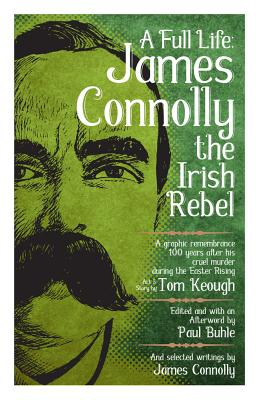 Image for A Full Life: James Connolly the Irish Rebel (PM Pamphlet)