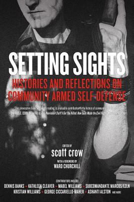 Image for Setting Sights: Histories and Reflections on Community Armed Self-Defense