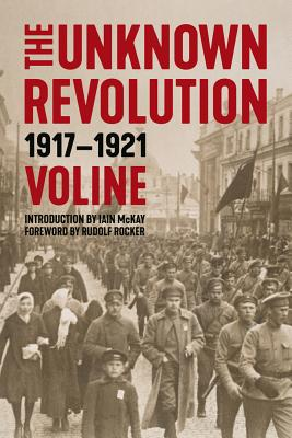 Image for The Unknown Revolution: 1917?1921