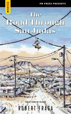 Image for The Road Through San Judas (Spectacular Fiction)