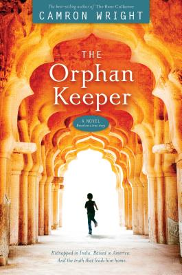 The Orphan Keeper, Camron Wright
