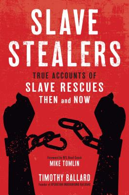 Image for Slave Stealers: True Accounts of Slave Rescues-Then and Now