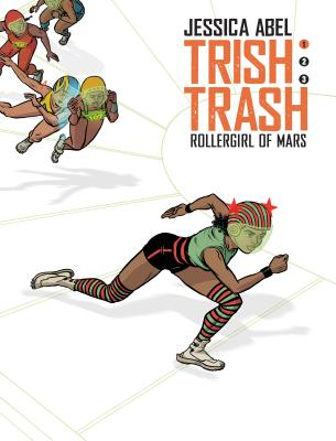 Image for Trish Trash #1: Rollergirl of Mars