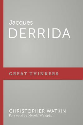Image for Jacques Derrida (Great Thinkers)