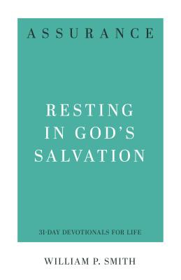 Image for Assurance: Resting in God's Salvation (31-Day Devotionals for Life)