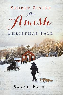 Image for Secret Sister: An Amish Christmas Tale