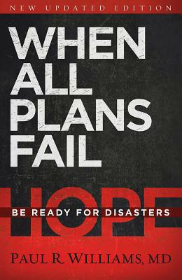 Image for When All Plans Fail: Be Ready for Disaster