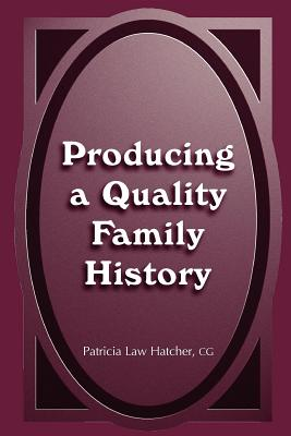 Image for Producing a Quality Family History