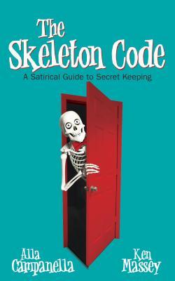 Image for Skeleton Code : A Satirical Guide to Secret Ke