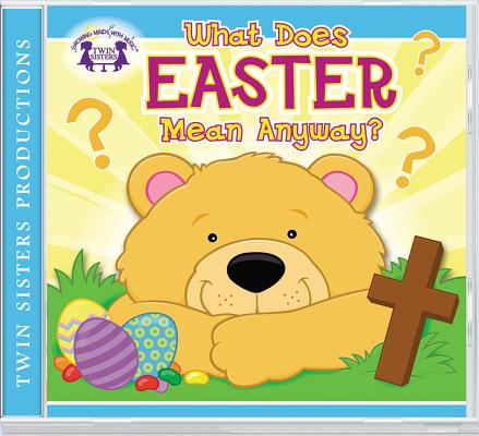 Image for What Does Easter Mean Anyway? CD (Kids Can Worship Too! Music)