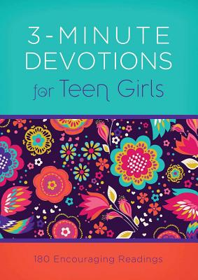 Image for 3-Minute Devotions for Teen Girls: 180 Encouraging Readings