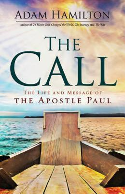 Image for The Call: The Life and Message of the Apostle Paul
