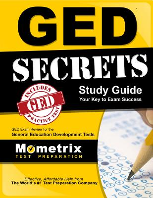 Image for GED Secrets Study Guide: GED Exam Review for the General Educational Development Tests