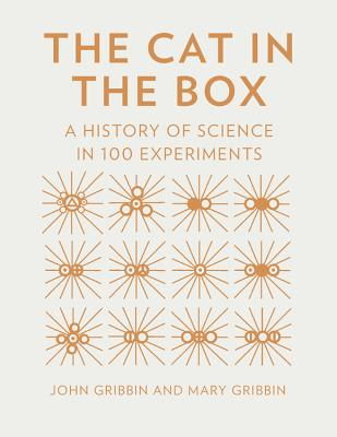 Image for The Cat in the Box: A History of Science in 100 Experiments