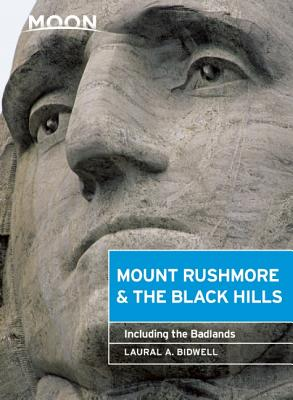 Image for Moon Mount Rushmore & the Black Hills: Including the Badlands