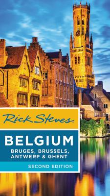 Image for Rick Steves Belgium: Bruges, Brussels, Antwerp & Ghent