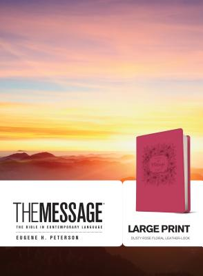 "Image for ""The Message Bible, Dusty Rose Floral Large Print Leather-Look"""