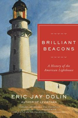Image for Brilliant Beacons: A History of the American Lighthouse