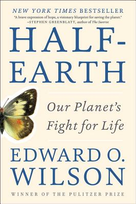Image for Half-Earth: Our Planet's Fight for Life