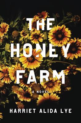 Image for The Honey Farm: A Novel