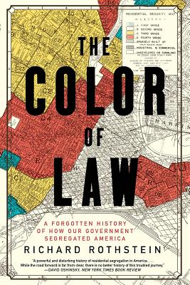 Image for COLOR OF LAW: A Forgotten History of How Our