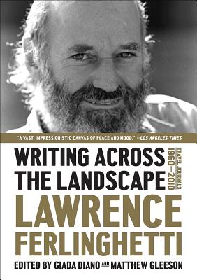 Image for Writing Across the Landscape: Travel Journals 1950-2013
