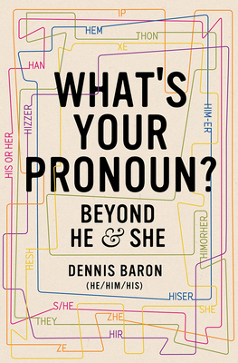 Image for What's Your Pronoun?: Beyond He and She