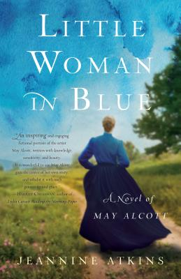 Image for Little Woman in Blue: A Novel of May Alcott