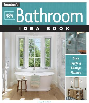 Image for New Bathroom Idea Book (Taunton Home Idea Books)