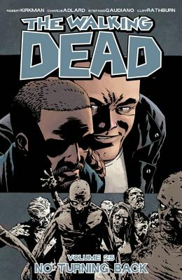 Image for The Walking Dead Volume 25: No Turning Back