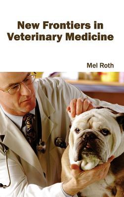 New Frontiers in Veterinary Medicine