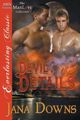 Image for Devil in the Details (Siren Publishing Everlasting Classic ManLove)