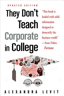 Image for THEY DON'T TEACH CORPORATE IN COLLEGE, Updated Ed.