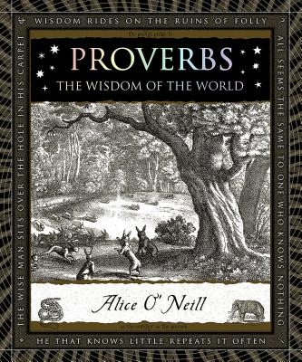 Proverbs: Words of Wisdom (Wooden Books), Alice O'Neill