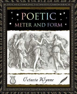 Poetic Meter and Form (Wooden Books), Octavia Wynne