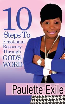 Image for 10 Steps to Emotional Recovery Through God's Word