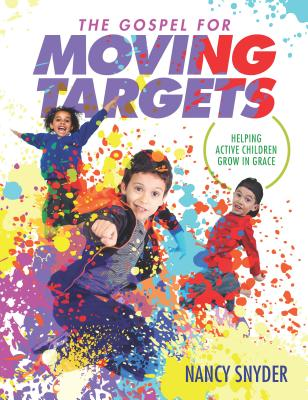 Image for The Gospel for Moving Targets