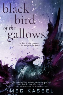 Black Bird of the Gallows, Kassel, Meg