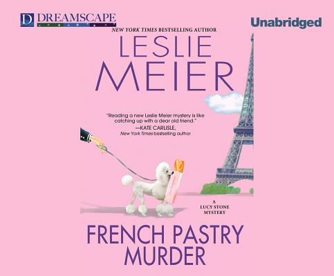 Image for French Pastry Murder: A Lucy Stone Mystery (Lucy Stone Mysteries)