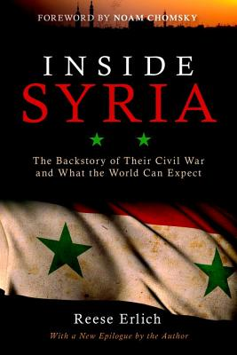 Image for Inside Syria: The Backstory of Their Civil War and What the World Can Expect