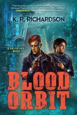 Image for Blood Orbit: A Gattis File Novel