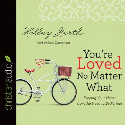 Image for You're Loved No Matter What (CD Audiobook)