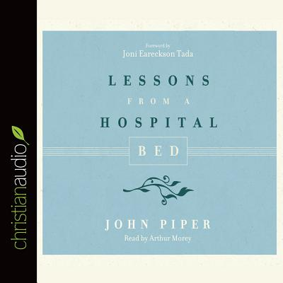 Image for Lessons from a Hospital Bed CD Audiobook