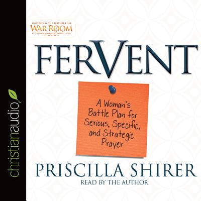 "Image for ""Fervent: A Womans Battle Plan to Serious, Specific and Strategic Prayer"""