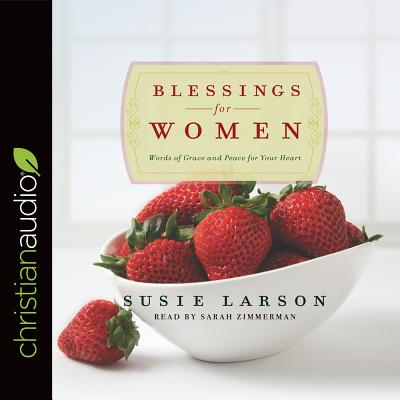 Image for Blessings for Women: Words of Grace and Peace for Your Heart