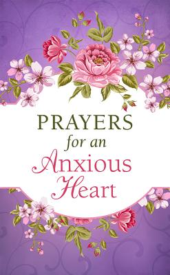 Image for PRAYERS FOR AN ANXIOUS HEART