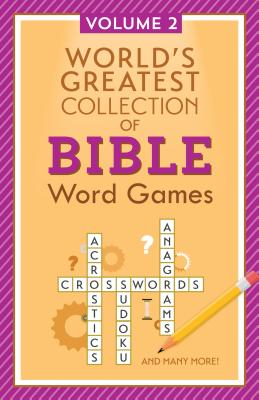 Image for World's Greatest Collection of Bible Word Games: Volume 2