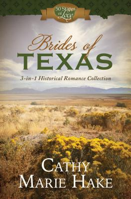 Image for Brides of Texas: 3-in-1 Historical Romance Collection (50 States of Love)
