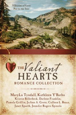 Image for The Valiant Hearts Romance Collection: 9 Stories of Love Put to the Test